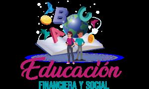 Educación Financieera y Social
